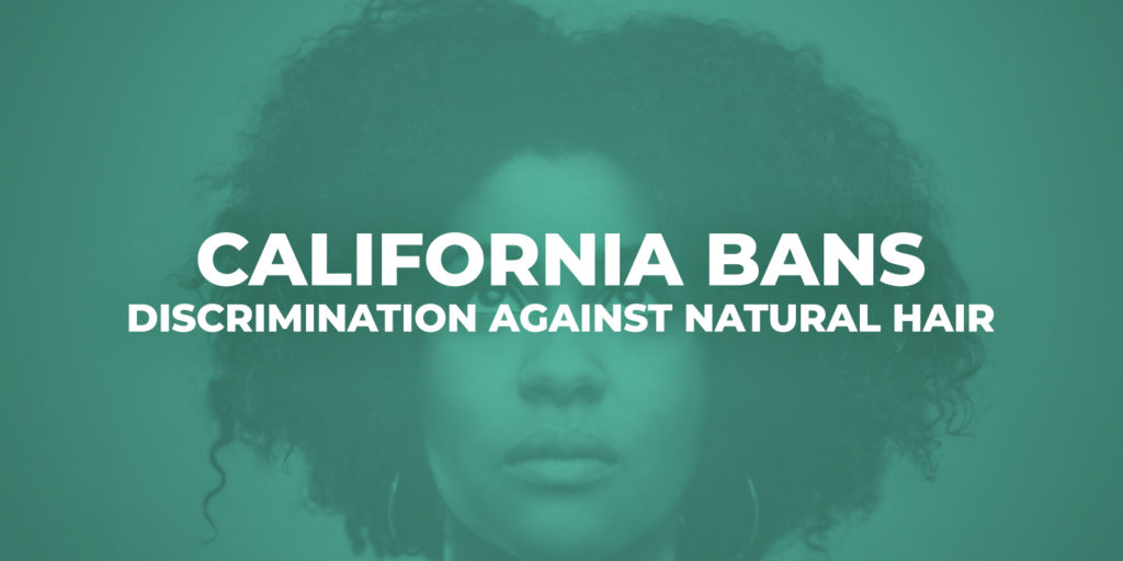California-Bans-Discrimination-Against-Natural-Hair